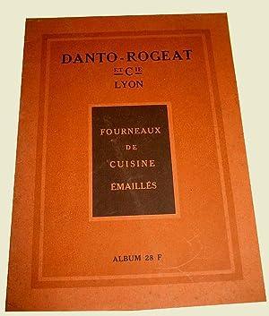 Fourneaux de cuisine émaillés   Album 28FDantoRogeat & Cie 25, rue: Catalogue