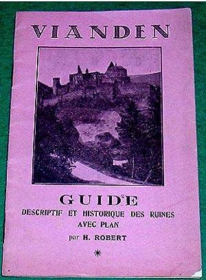 VIANDEN Guidedescriptif et historique des ruines avec plan par: ROBERT (H.)