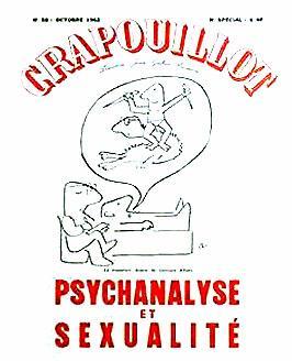 Le Crapouillot, n°58Octobre 1962 : Psychanalyse et sexualité.: LE CRAPOUILLOT.