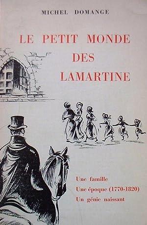 Le petit monde des Lamartine - Michel Domange