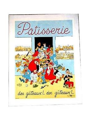 Affiche de DUBOUT «Patisserie des gâteaux!.Des gâteaux!.»: DUBOUT(Albert)