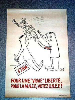 Affiches Mai 68 - Pour une vraie liberté. Pour la MNEF, votez UNEF. Illustrée, noir ...