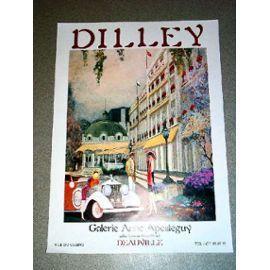 Affiche illustrée en couleurs representant un couplke devant le Beau: DILLEY