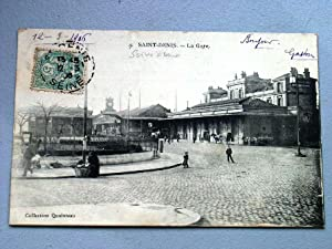 SAINT-DENIS. - La Gare.: Carte Postale Ancienne - 93 - SEINE-SAINT-DENIS