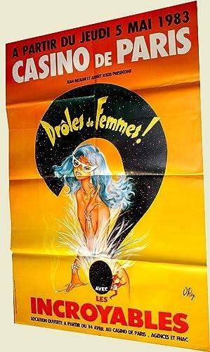 Affiche Casino de Paris Drôles de Femmes !Avec les Incroyables: OKLEYAFFICHE