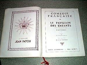 LE PAVILLON DES ENFANTS. Pièce en huit tableaux de JEAN SARMENT. Salle: COMEDIE FRANCAISE