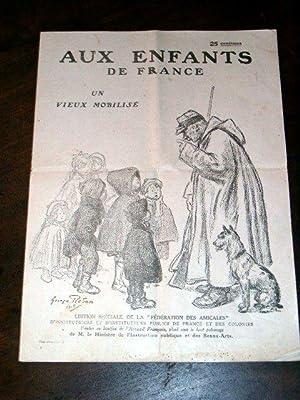 """Aux Enfants de France - Un vieux mobilisé - Edition Spéciale de la """"Féd&..."""