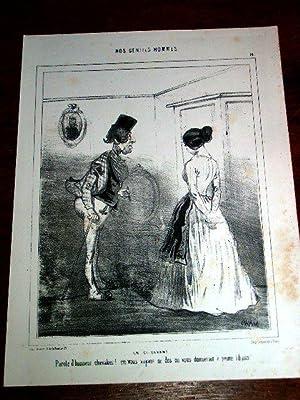 Lithographie début XIX ème CHAM - Nos Gentils Hommes : Un Ci-Devant - Parole d'...