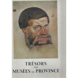 Tresors Des Musées De Province Tome 2: Collectif
