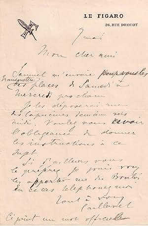 Lettre autographe à entête « LE FIGARO» signée Gaston de Caillavet....