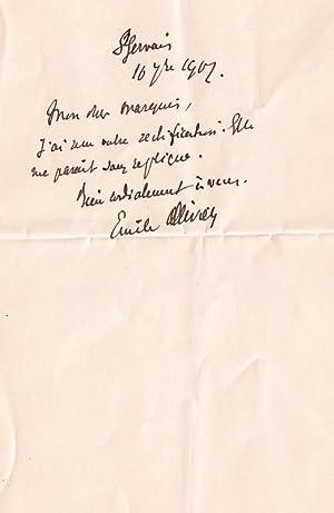 Mot autographe signée Emile Ollivier adressée à un Marquis.Ila reçu: ...