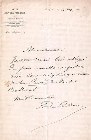 Lettre autographe à entête de la Revue Contemporaine signéeA. de: CALONNE (...