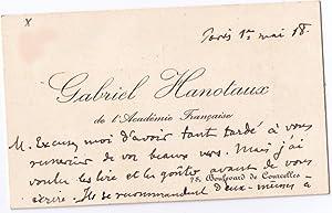 Carte de Visite Autographe Signée Gabriel Hanotaux, accompagnée de quelques lignes &...