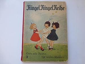 Ringel Ringel Reihe. Liebe alte Reime für