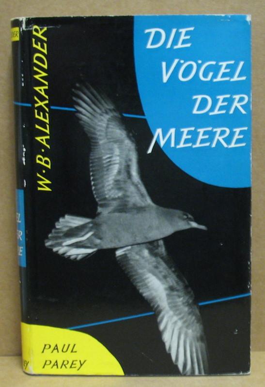 Die Vögel der Meere. Ein Taschenbuch für Ornithologie und Naturfreunde über alle Seevögel der Welt.