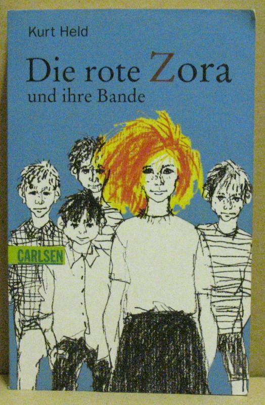 Die rote Zora und ihre Bande.: Held, Kurt