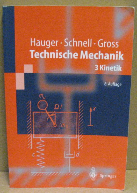 technische mechanik kinematik und kinetik holzmann gnther meyer heinz schumpich georg dreyer hans joachim eller conrad