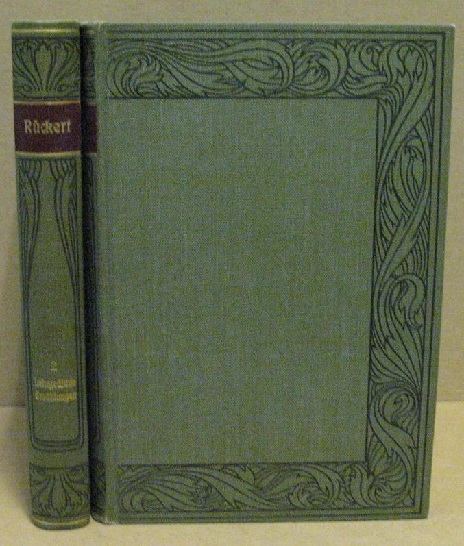Rückerts Werke. 2 Bände. (Meyers Klassiker- Ausgaben: Rückert, Friedrich (Hrsg.