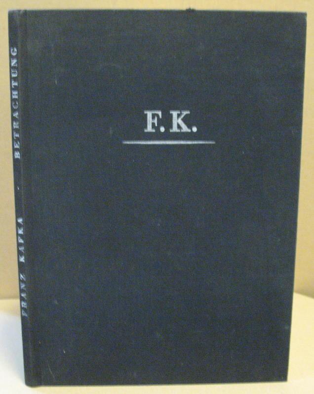 Betrachtung.: Kafka, Franz