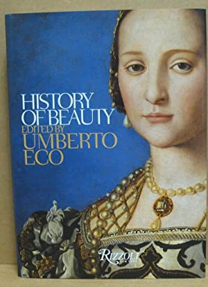 History of Beauty.: Eco, Umberto (Hrsg.):