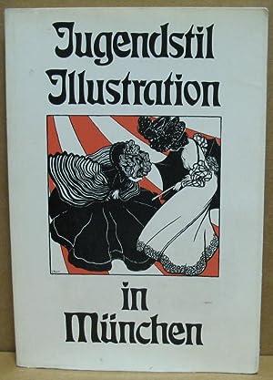 Jugendstil Illustrationen in München. Eine Ausstellung der Stadtbibliothek München in ...