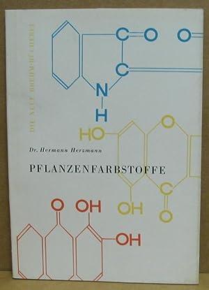 Pflanzenfarbstoffe. (Neue Brehm-Bücherei 313): Herzmann, Hermann: