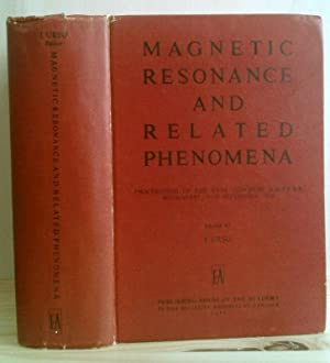Magnetic Resonance and Related Phenomena Proceedings of: Ursu, Ioan (Hrsg.):