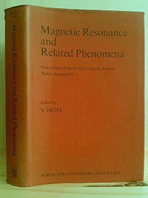 Magnetic Resonance and Related Phenomena. Proceedings of: Hovi, V. (Hrsg.):