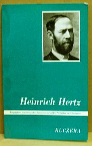 Heinrich Hertz. Entdecker der Radiowellen. (Biographien hervorragender: Kuczera, Josef: