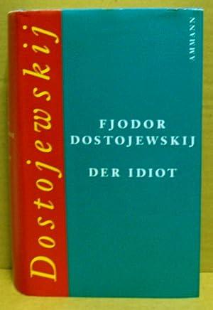 Der Idiot.: Dostojewski, Fjodor