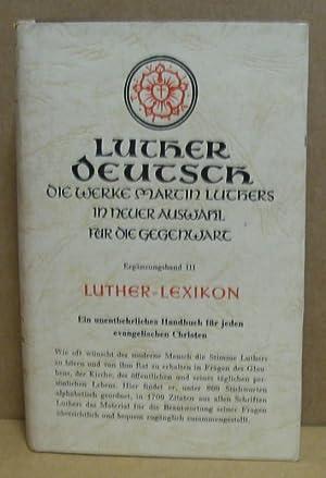 Lutherlexikon. (Luther Deutsch - die Werke Martin: Aland, Kurt (Hrsg.):