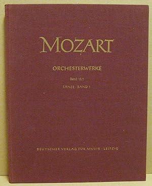 Tänze. Band. Werkgruppe 13: Tänze und Märsche.: Mozart, Wolfgang Amadeus