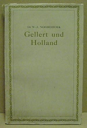 Gellert und Holland. Ein Beitrag zu der: Nordhoek, W.J.: