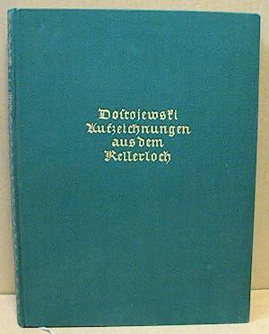 Aufzeichnungen aus dem Kellerloch.: Dostojewski, Fjodor Michailowitsch
