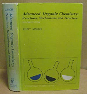 Advanced Organic Chemistry Jerry March Book