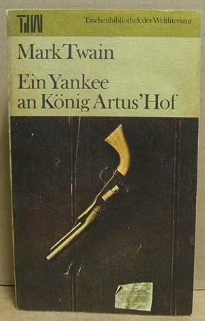 Ein Yankee an König Artus  Hof. (TdW: Twain, Mark