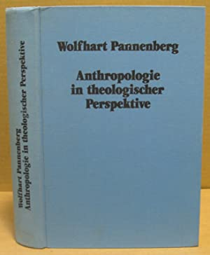 Anthropologie in theologischer Perspektive.