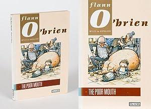 The Poor Mouth (An Beal Bocht). A: O'Brien, Flann], na