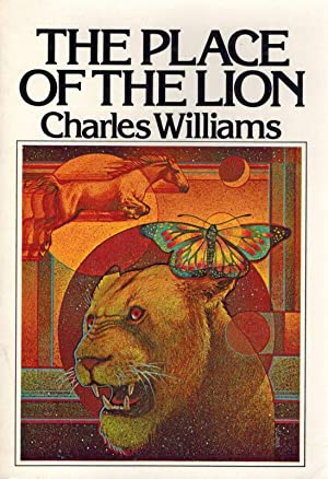 The Place of the Lion.: Williams, Charles.
