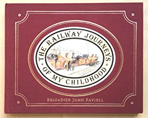 The Railway Journeys of My Childhood.