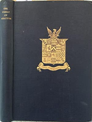 The Family of Whatton, a Record of: Henry Watkinson &