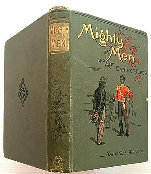 Mighty Men & Their Daring Deeds: Wiseman, Nathaniel