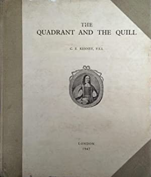The Quadrant & the Quill, a Book: Kenney, C E