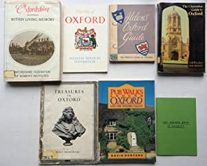 Oxford Books [7 Paperbacks.] Oxfordshire Within Living Memory; Pub Walks Around Oxford; Treasues ...