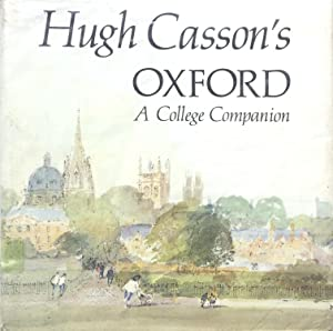Hugh Casson's Oxford, a College Companion.