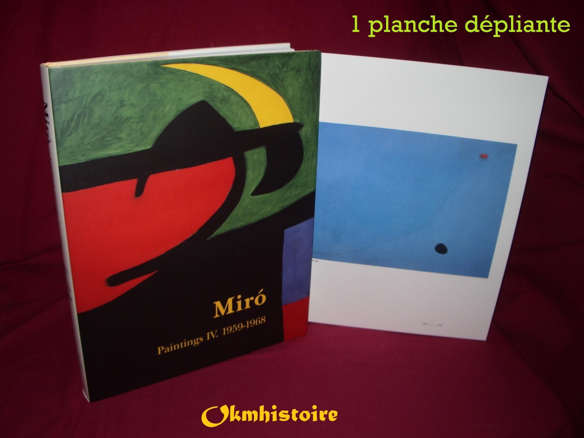 Miró Catalogue Raisonné, Paintings, Volume IV: 1959-1968: 4