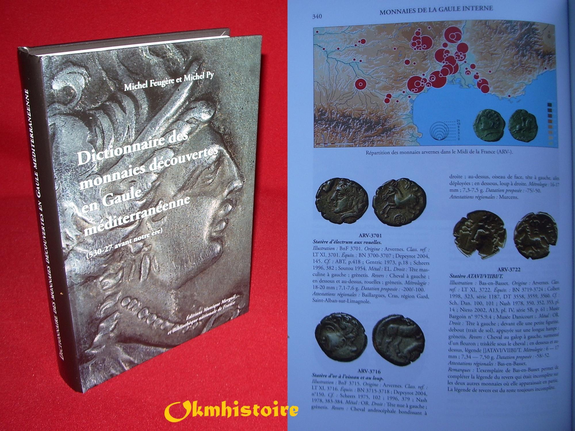 9782355180149 - FEUGÈRE ( Michel ) & PY ( Michel ): Dictionnaire des monnaies découvertes en Gaule méditerranéenne ( 530- 27 avant notre ère ) . - Livre