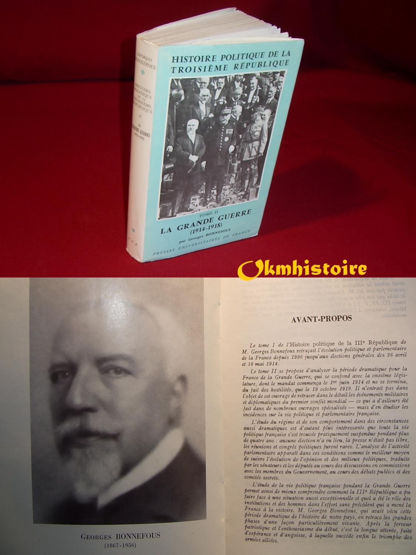 HISTOIRE_POLITIQUE_DE_LA_TROISIÈME_RÉPUBLIQUE__Tome_2__La_grande_guerre__19141918__BONNEFOUS__Georges__Très_bon_Couverture_souple