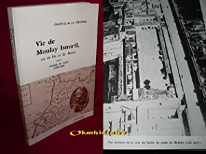 Vie de Moulay Isma'ïl, roi de Fès et de Maroc, d'après Joseph de Leon ...