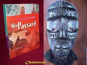 Via Passaré. [ Alessandro Passaré ] --------------------- TRILINGUE : Français...